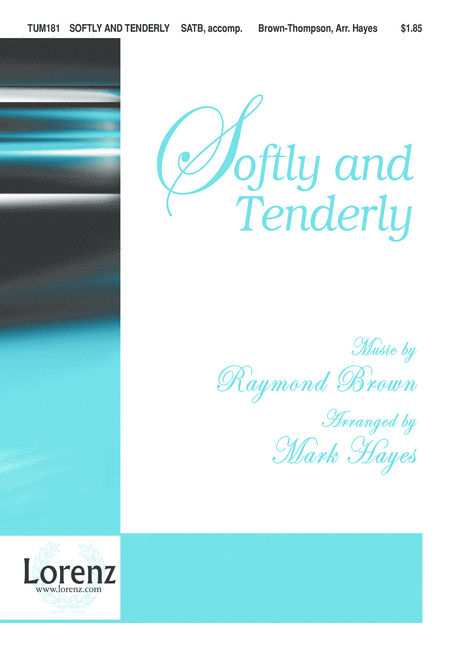 softly and tenderly noten