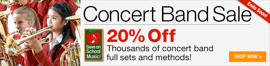 Concert Band Sale - 20% off thousands of full sets and methods!