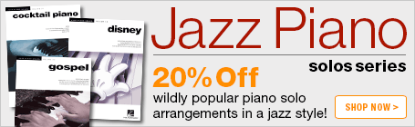 20% off Jazz Piano Solos Series!