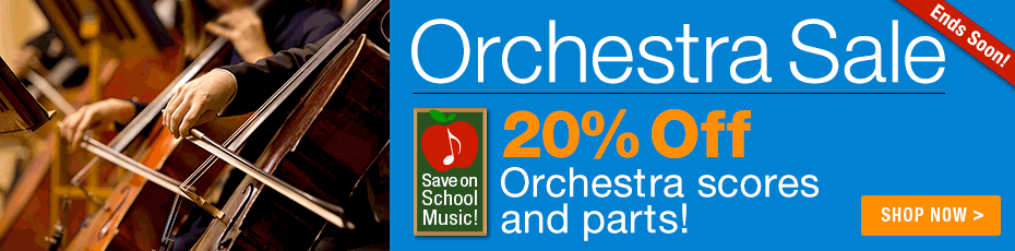 Orchestra Sale - 20% off thousands of sheet music parts and scores for orchestra!