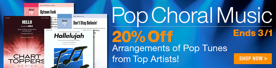20% Off Pop Choral Arrangements!