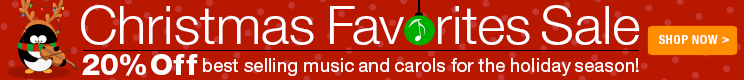 20% off Christmas favorites for choir, piano and more!