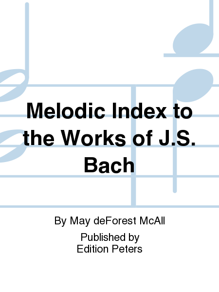 Melodic Index to the Works of J.S. Bach
