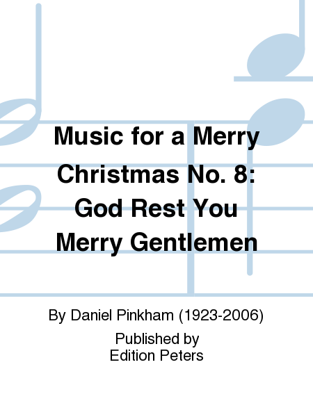 Music for a Merry Christmas No. 8: God Rest You Merry Gentlemen