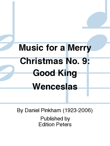 Music for a Merry Christmas No. 9: Good King Wenceslas