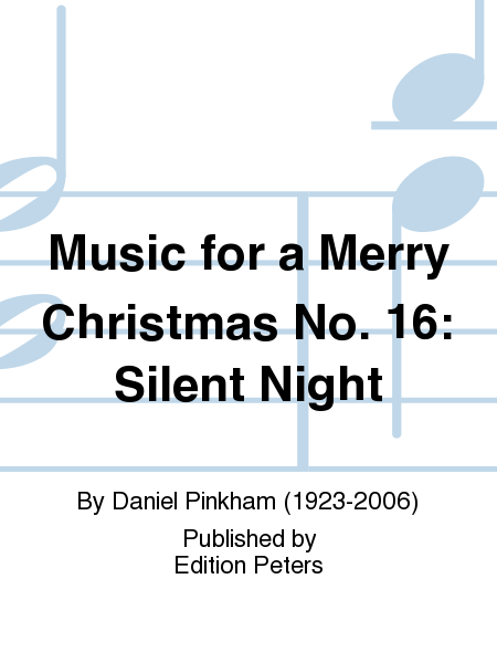 Music for a Merry Christmas No. 16: Silent Night