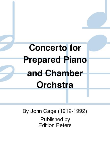 Concerto for Prepared Piano and Chamber Orchestra
