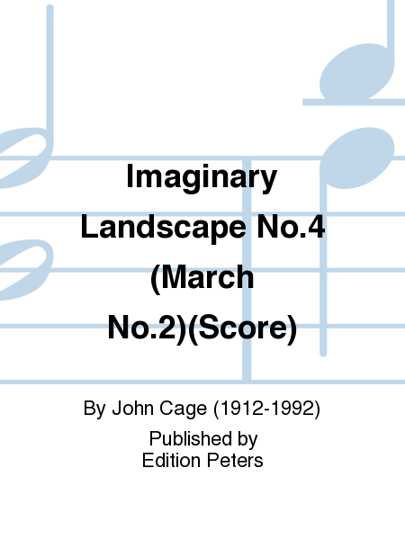 Imaginary Landscape No.4 (March No.2)(Score)