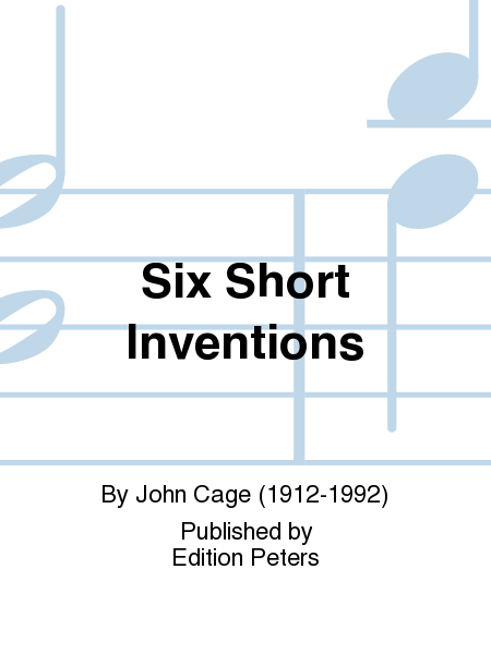 Six Short Inventions