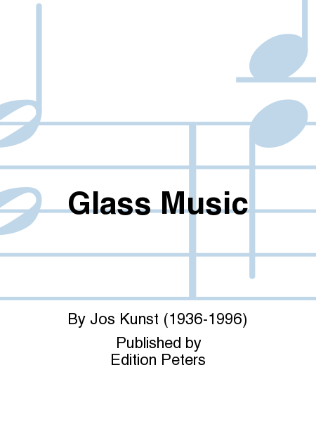 Glass Music