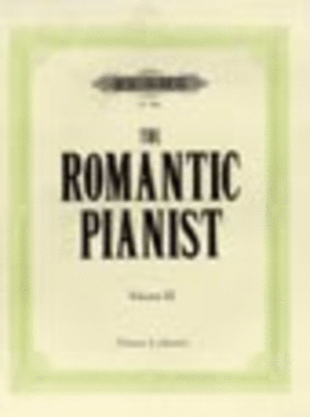 The Romantic Pianist Vol. 3