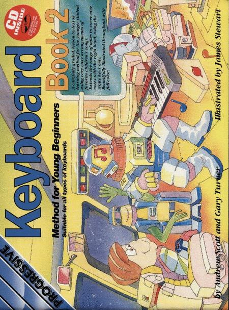 Progressive Young Beginner Keyboard Method 2 (Book/CD)