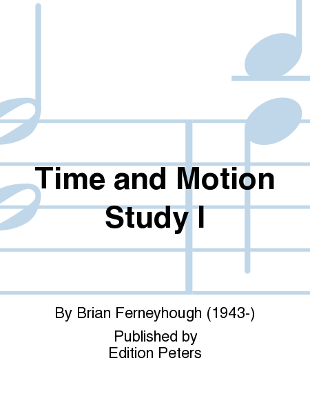 Time and Motion Study I