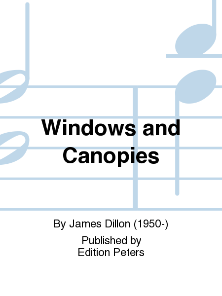 Windows and Canopies
