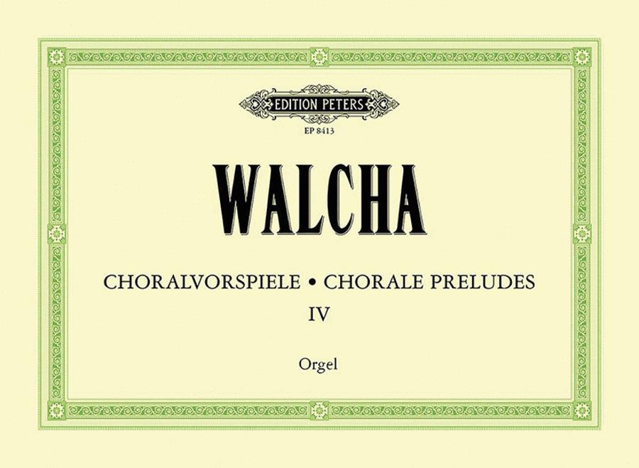 Chorale Preludes Volume 4
