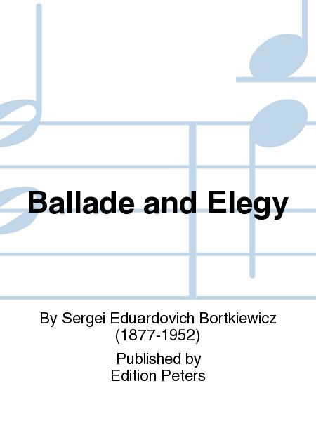 Ballade and Elegy