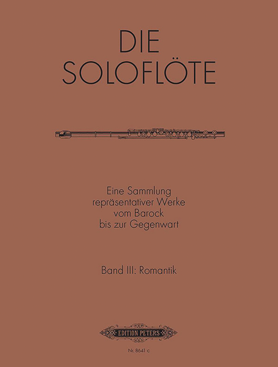 The Solo Flute Vol. 3: Romantic