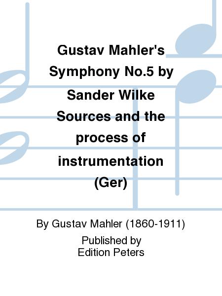 Gustav Mahler's Symphony No. 5 by Sander Wilke