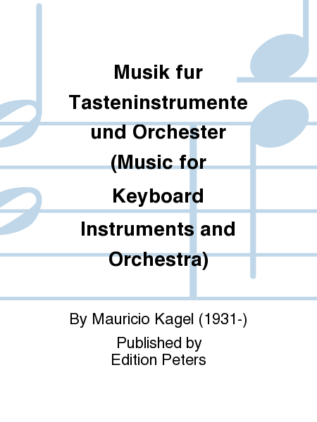 Musik fur Tasteninstrumente und Orchester (Music for Keyboard Instruments and Orchestra)