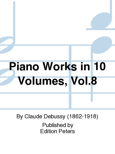 Piano Works in 10 Volumes, Vol. 8