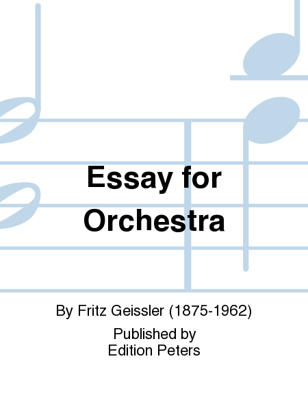 for orchestra essay for orchestra