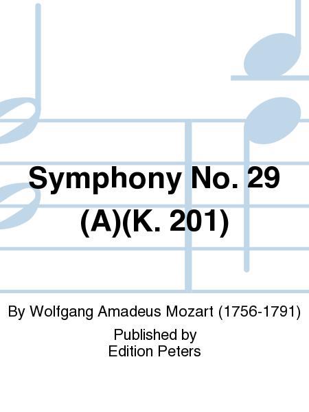 Symphony No. 29 (A)(K. 201)