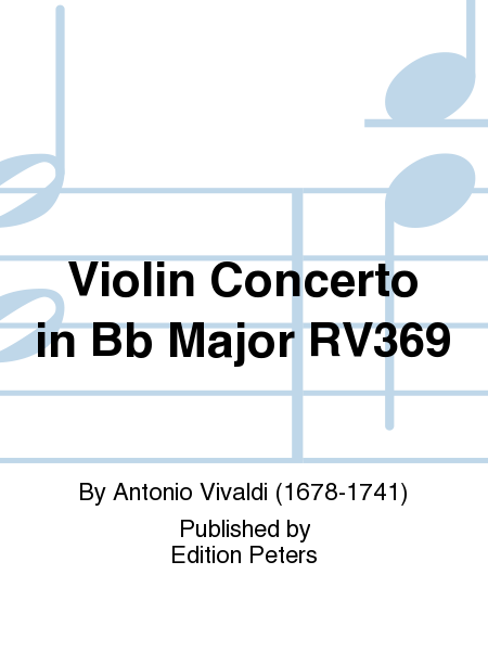 Violin Concerto in Bb Major RV369