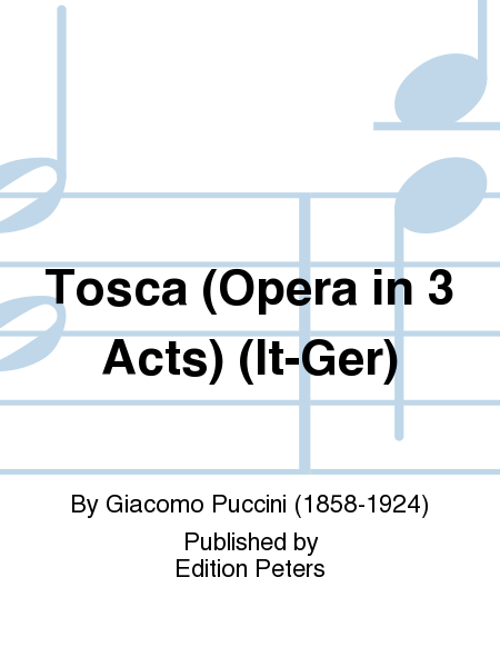 Tosca (Opera in 3 Acts) (It-Ger)