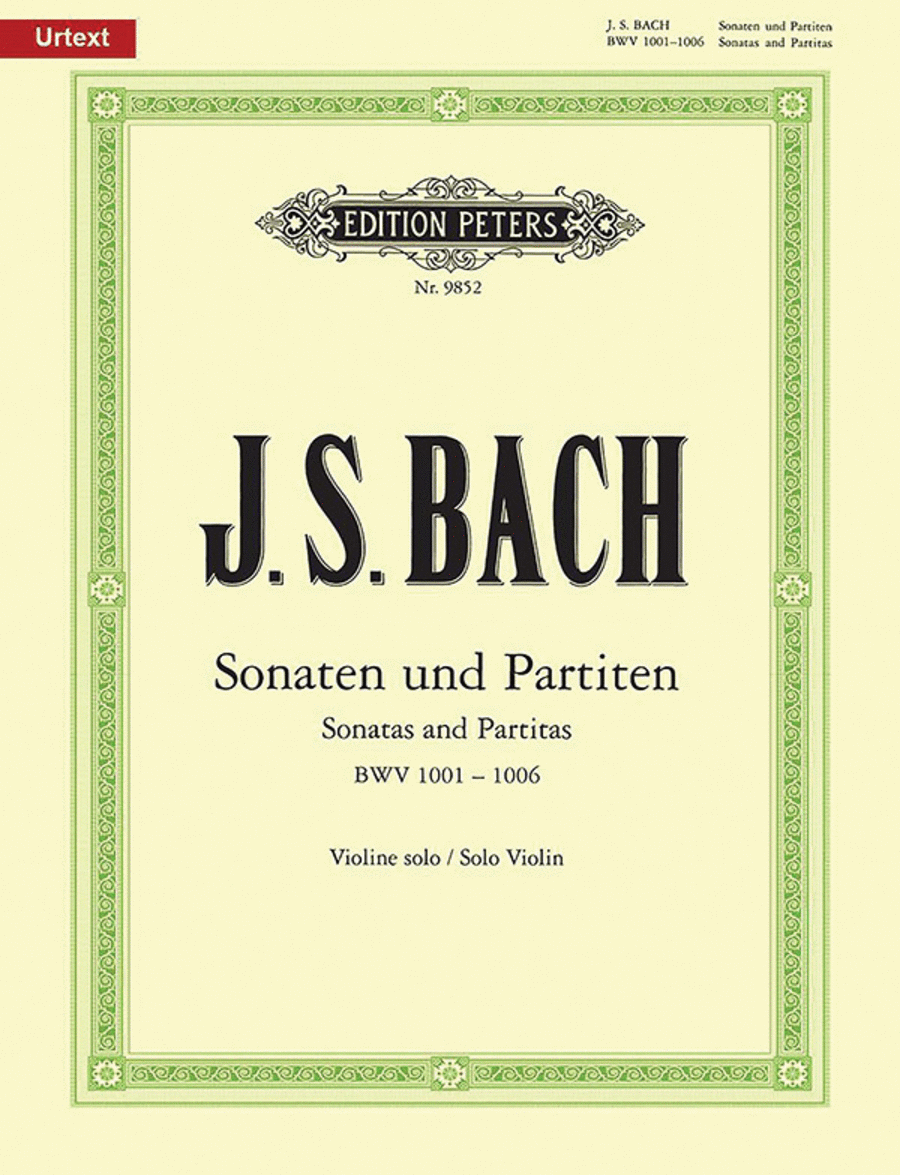 The 6 Solo Sonatas and Partitas BWV 1001-1006