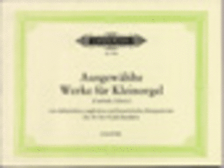 Selected Works for Small Organ