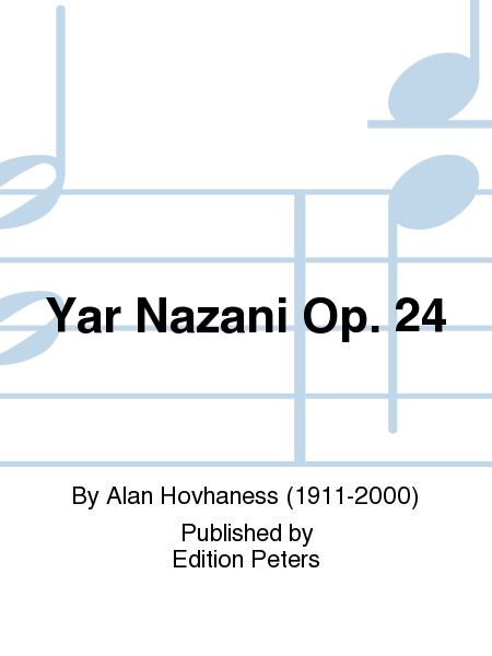 Yar Nazani Op. 24