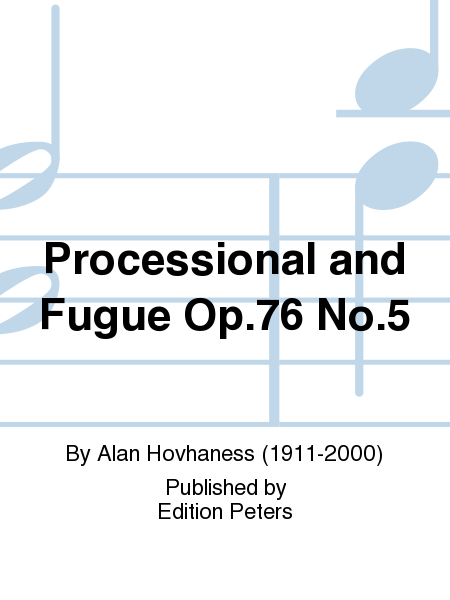 Processional and Fugue Op.76 No.5
