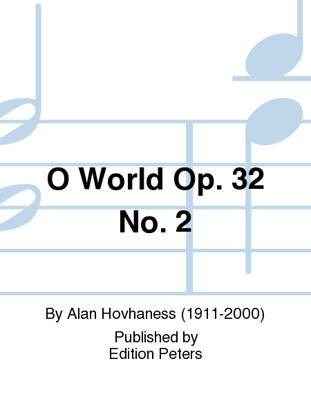 O World Op. 32 No. 2