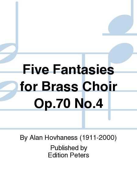Five Fantasies for Brass Choir Op.70 No.4