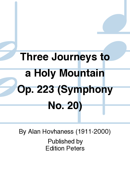 Symphony No. 20 Op. 223 (Three Journeys to a Holy Mountain)