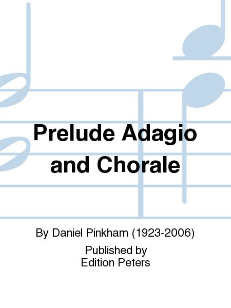 Prelude Adagio and Chorale