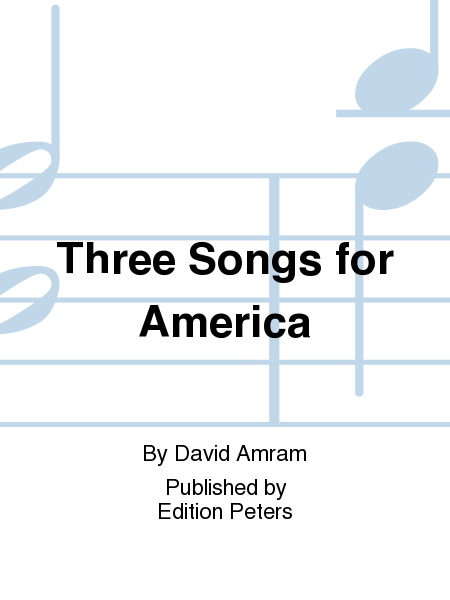 Three Songs for America