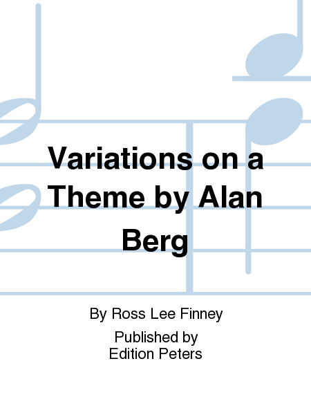 Variations on a Theme by Alan Berg