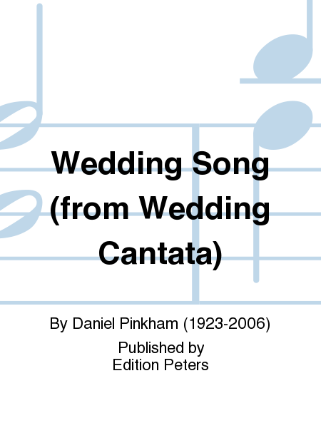 Wedding Song (from Wedding Cantata)