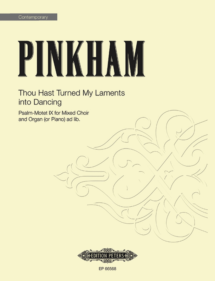 Thou Hast Turned My Laments into Dancing (Psalm-Motet IX)