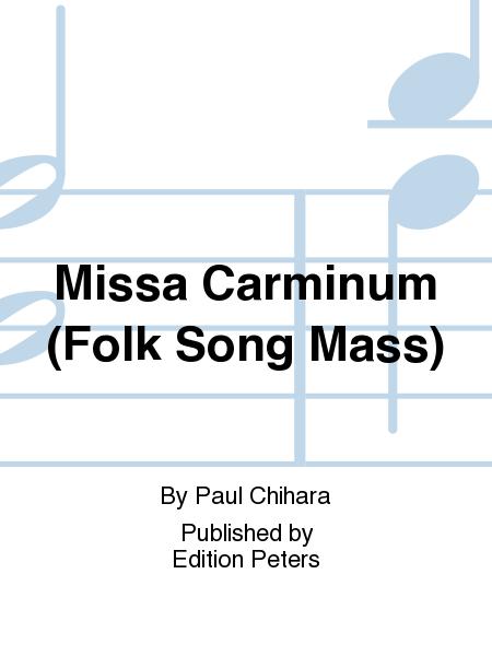 Missa Carminum (Folk Song Mass)