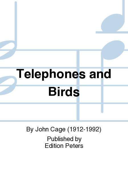 Telephones and Birds