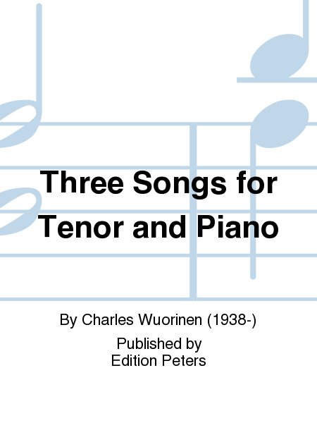 Three Songs for Tenor and Piano