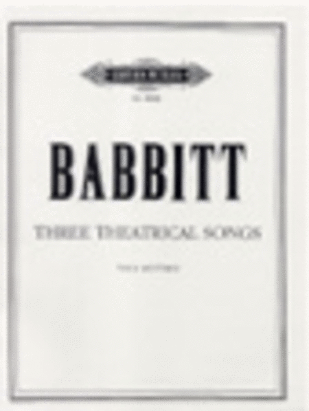 Three Theatrical Songs