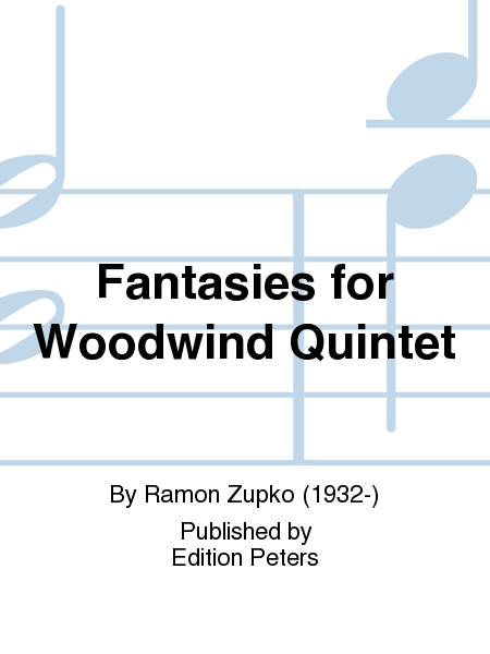 Fantasies for Woodwind Quintet