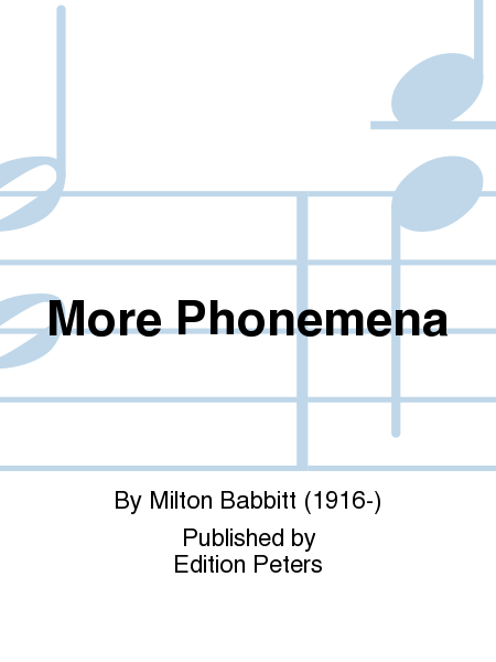 More Phonemena
