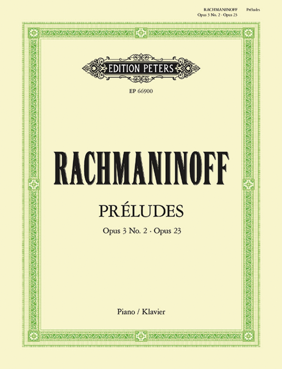 Preludes: Op.3 No.2 in c# minor & Op.23
