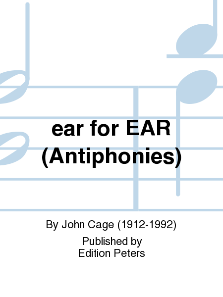 ear for EAR (Antiphonies)