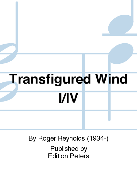 Transfigured Wind I/IV