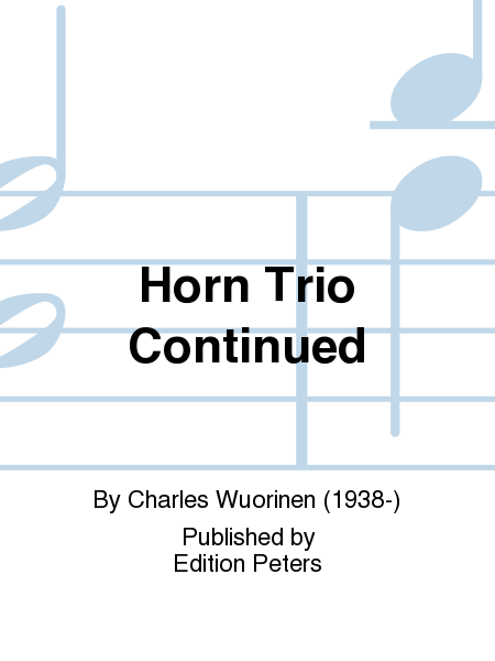 Horn Trio Continued